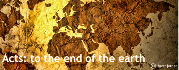 Acts: to the end of the earth