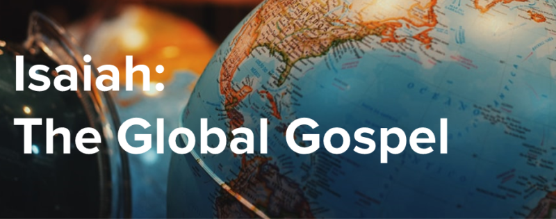 Isaiah: The Global Gospel