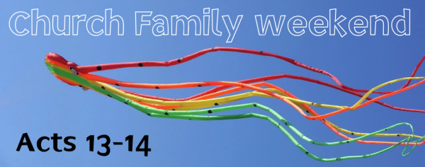Church Family Weekend: The Word, the Church, and the World