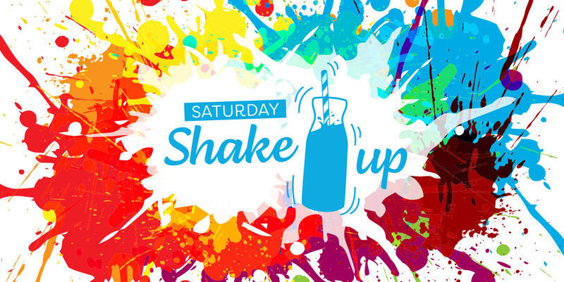 Saturday Shake Up